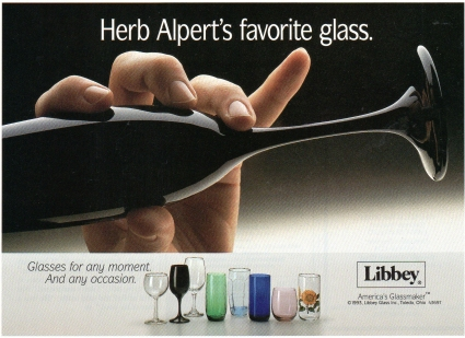 Herb Alpert's favorite glass