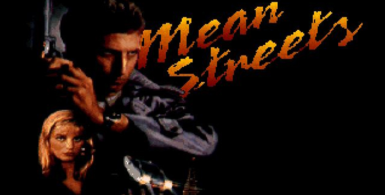 Mean Streets/Tex Murphy