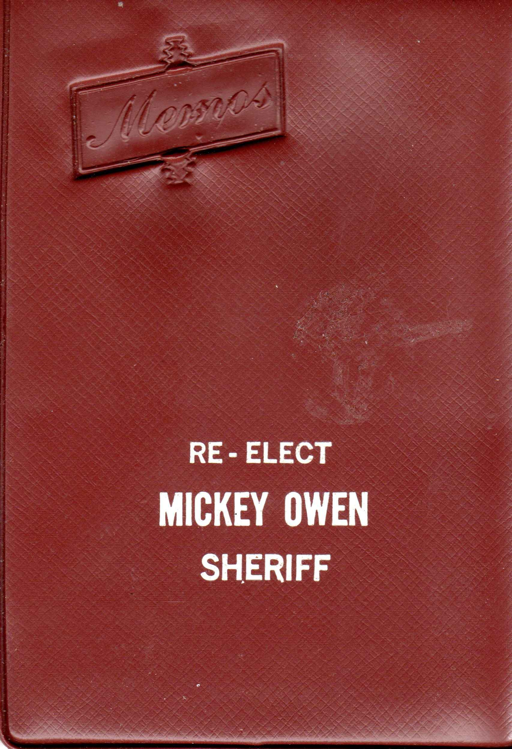 Re-elect Mickey Owen Sheriff memo pad