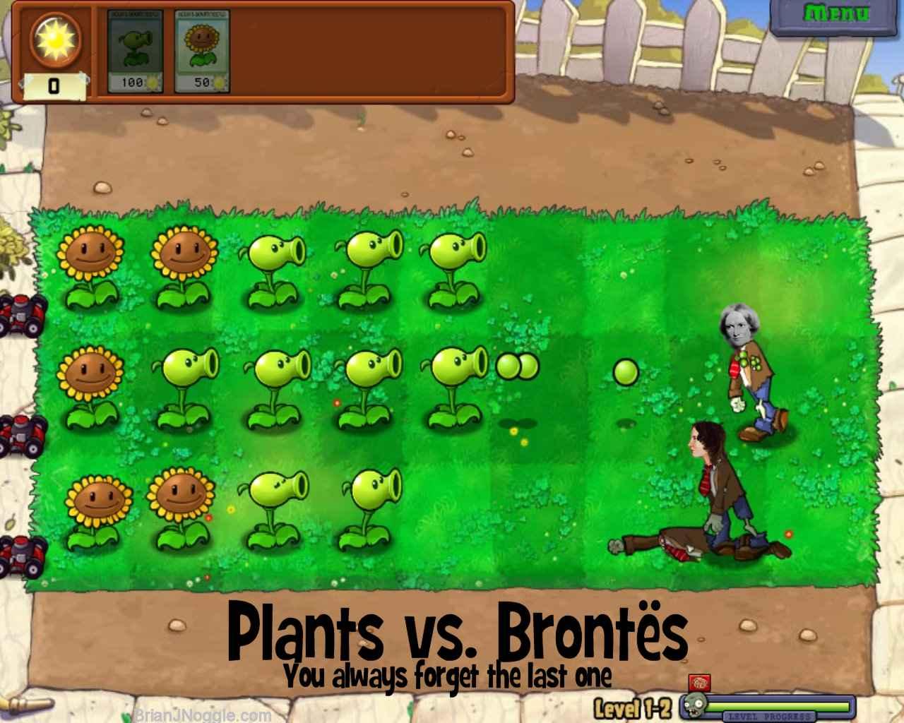 Plants vs Brontës